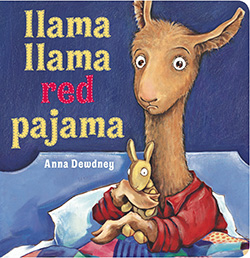 """Llama Llama Red Pajama,"" by Anna Dewdney"